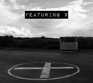 Featuring X EP review.