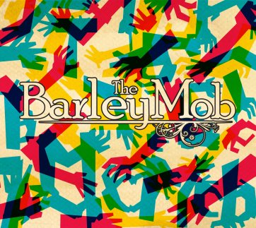 The barley mob review